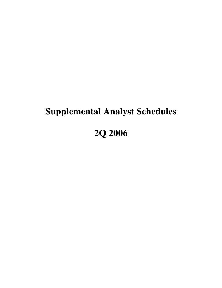 Supplemental Analyst Schedules             2Q 2006