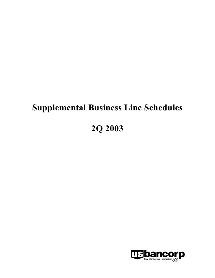 Supplemental Business Line Schedules                2Q 2003