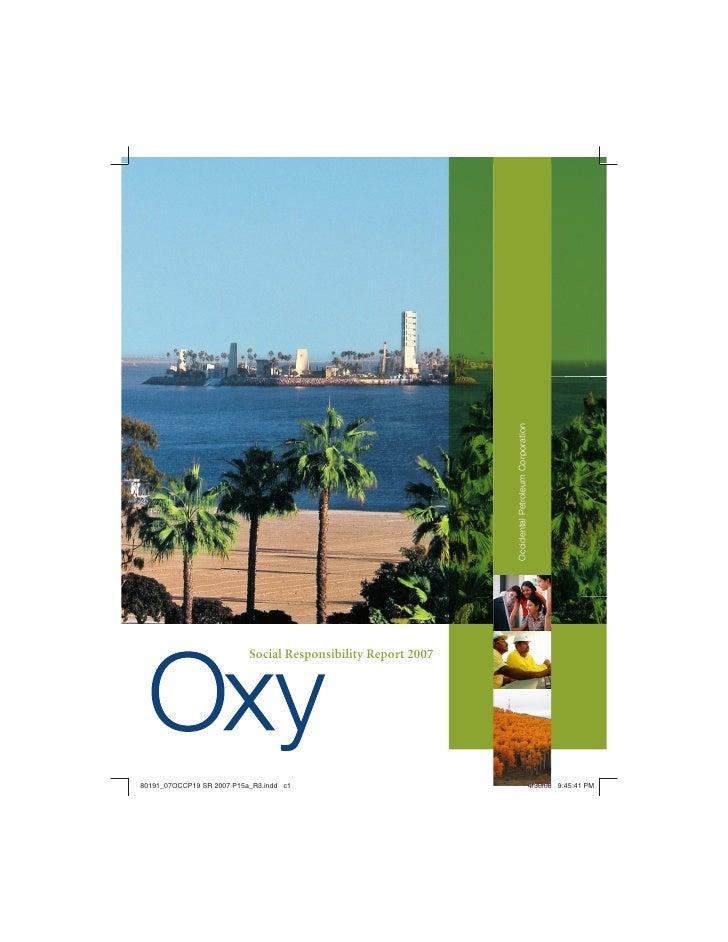 Occidental Petroleum Corporation     Social Responsibility Report 2007