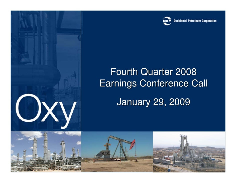 Fourth Quarter 2008 Earnings Conference Call    January 29, 2009