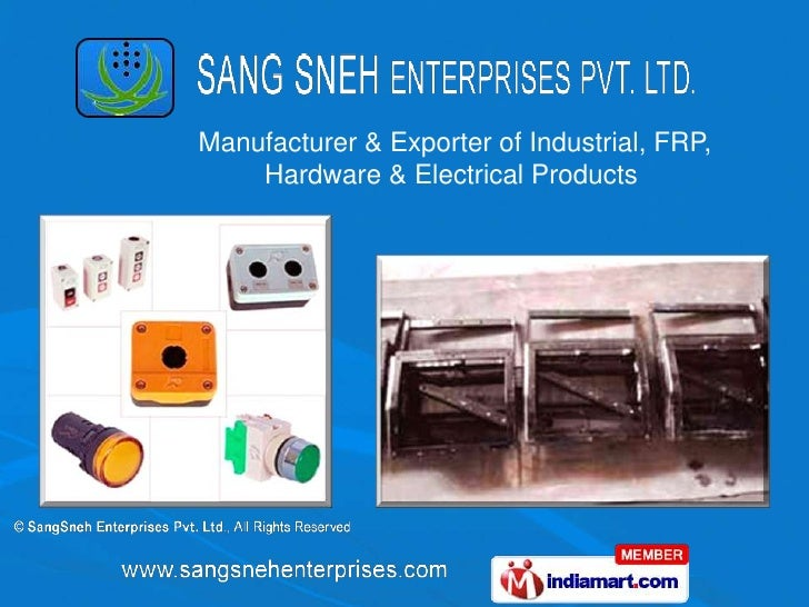 Manufacturer & Exporter of Industrial, FRP, Hardware & Electrical Products <br />