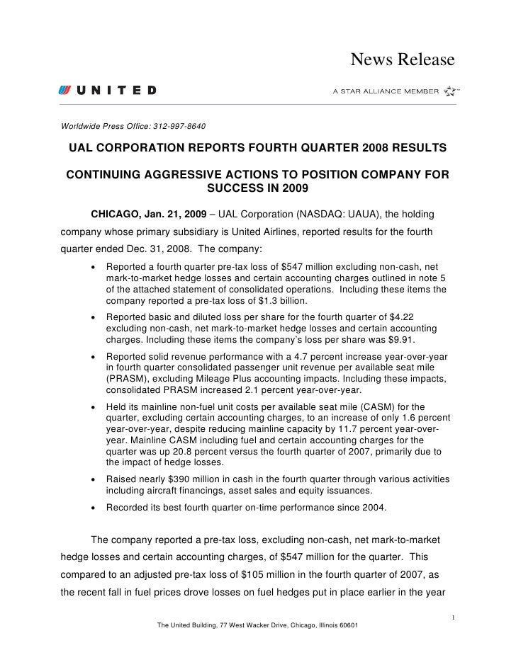 News Release   Worldwide Press Office: 312-997-8640    UAL CORPORATION REPORTS FOURTH QUARTER 2008 RESULTS   CONTINUING AG...