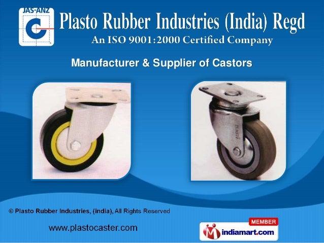 Manufacturer & Supplier of Castors