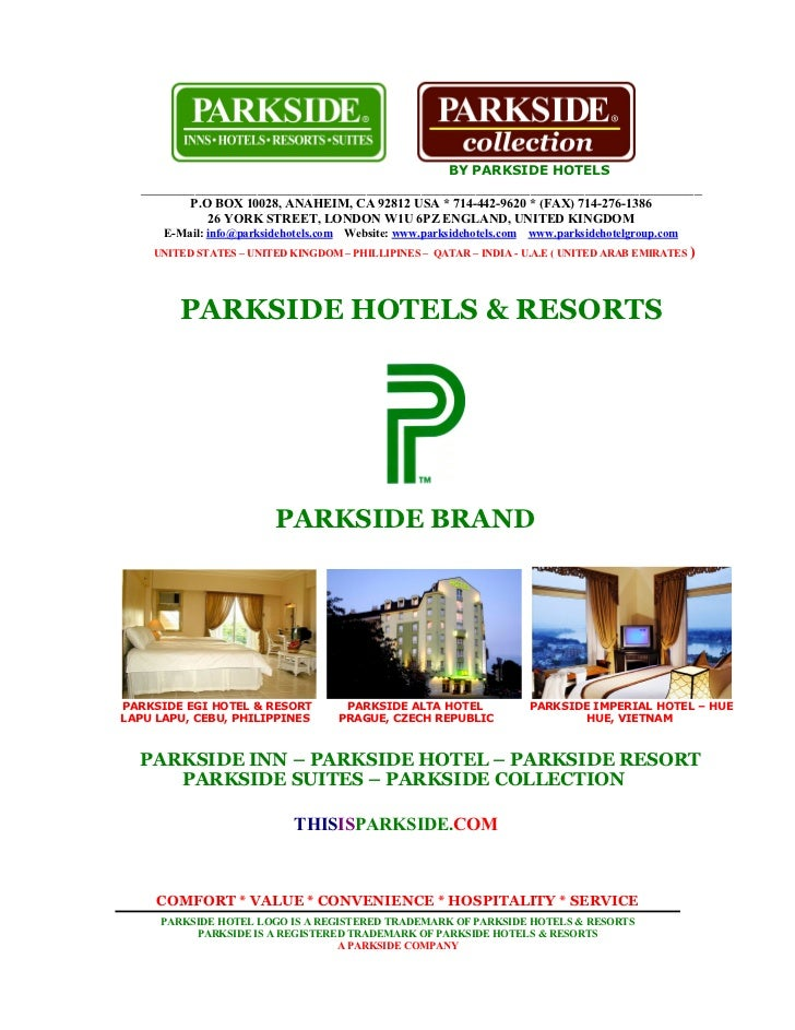 BY PARKSIDE HOTELS  ________________________________________________________________________          P.O BOX 10028, ANAHE...