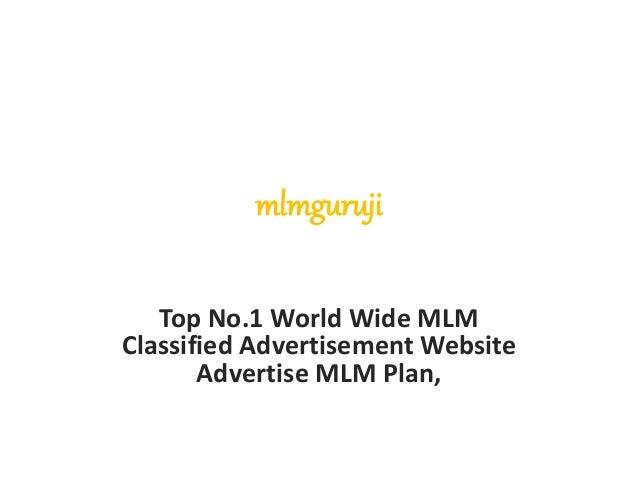 mlmguruji Top No.1 World Wide MLM Classified Advertisement Website Advertise MLM Plan,