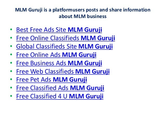 MLM Guruji is a platformusers posts and share information about MLM business • Best Free Ads Site MLM Guruji • Free Online...