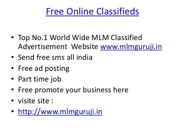 Free Online Classifieds • Top No.1 World Wide MLM Classified Advertisement Website www.mlmguruji.in • Send free sms all in...