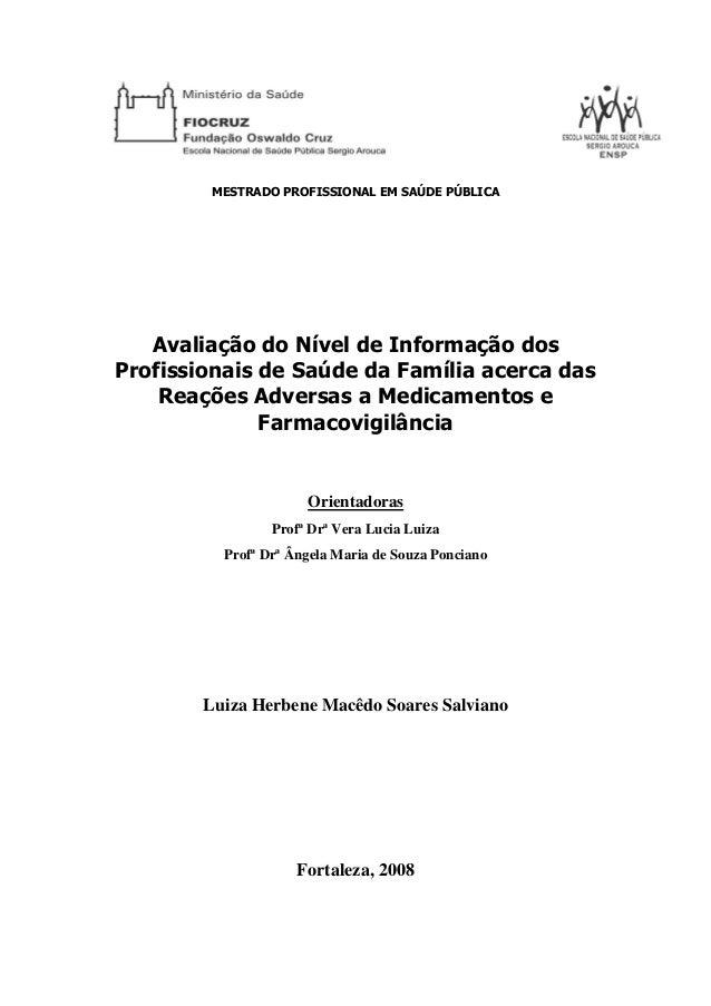 MESTRADO PROFISSIONAL EM SAÚDE PÚBLICA Avaliação do Nível de Informação dos Profissionais de Saúde da Família acerca das R...