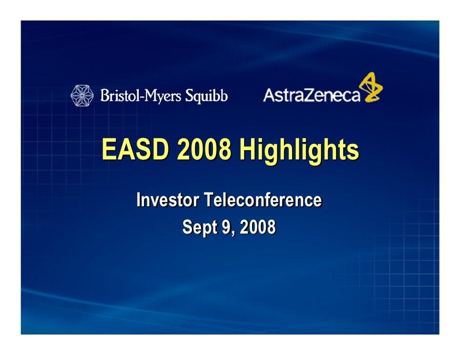 EASD 2008 Highlights   Investor Teleconference         Sept 9, 2008                                                       ...