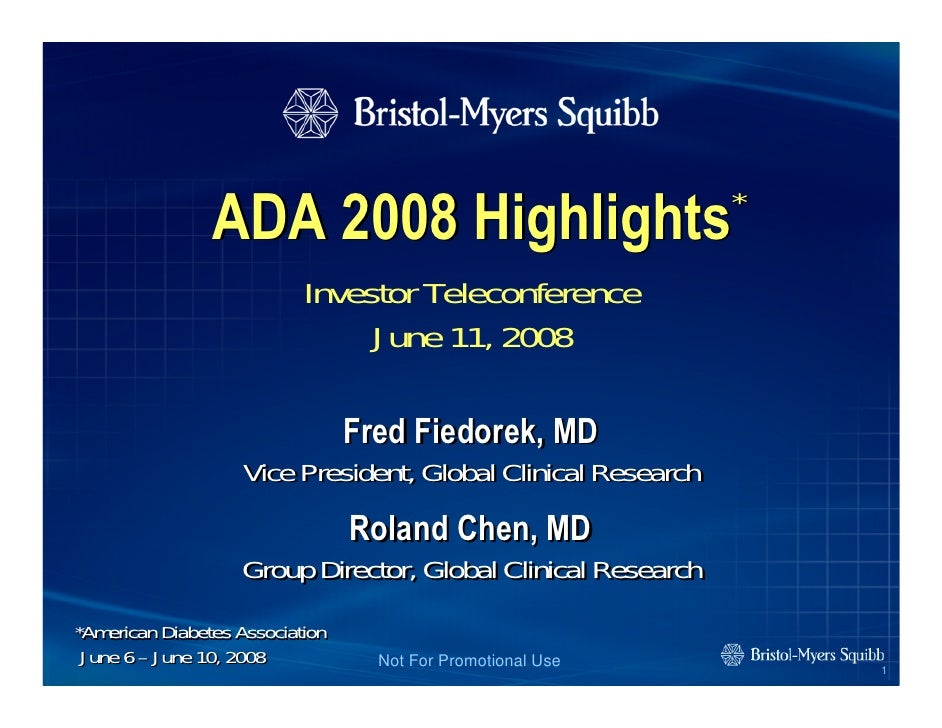 *                 ADA 2008 Highlights                            Investor Teleconference                                 J...