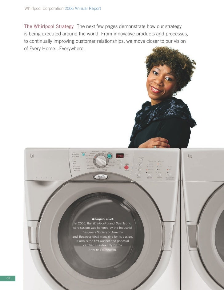Whirlpool Corporation 2006 Annual Report         The Whirlpool Strategy The next few pages demonstrate how our strategy   ...