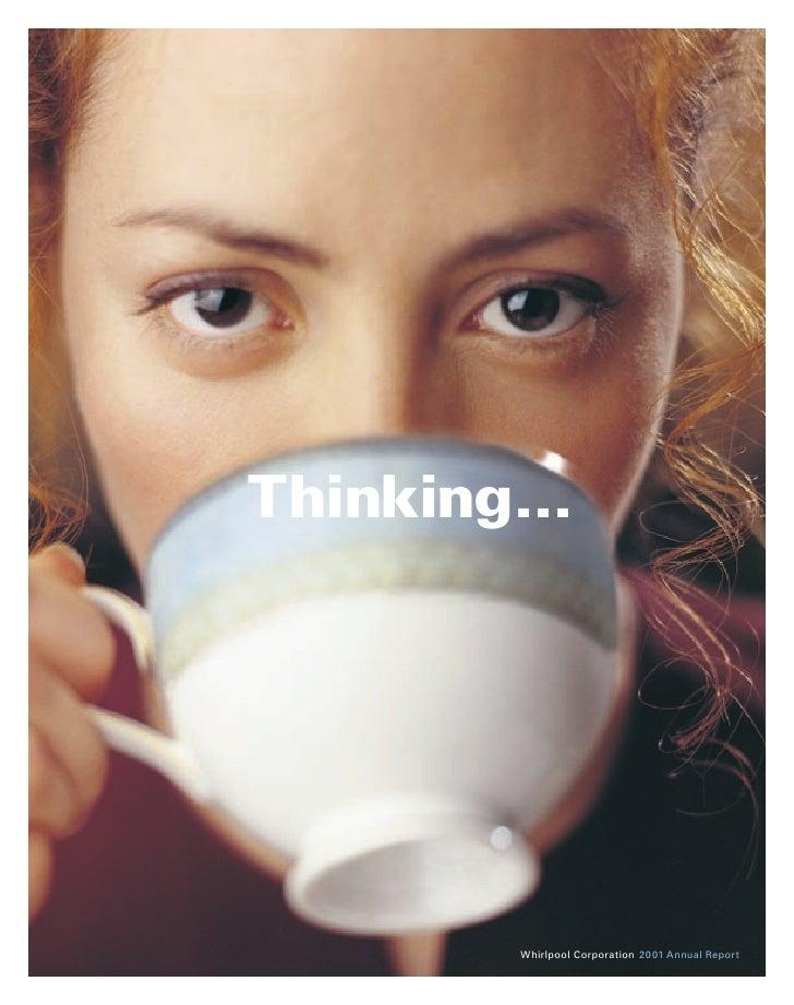 Thinking...              Whirlpool Corporation 2001 Annual Report