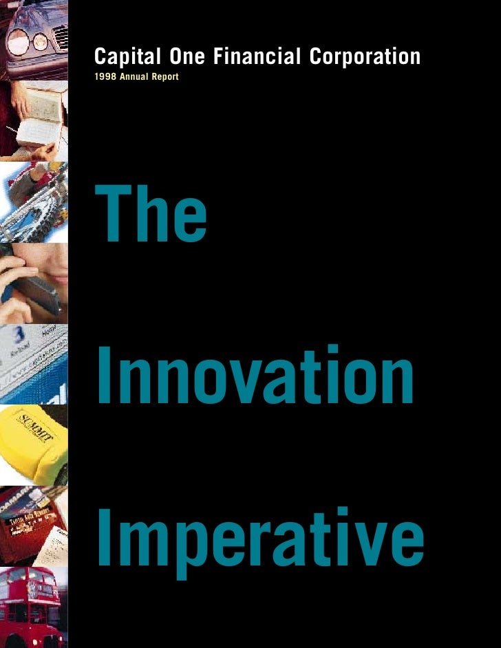 Capital One Financial Corporation 1998 Annual Report     The  Innovation  Imperative