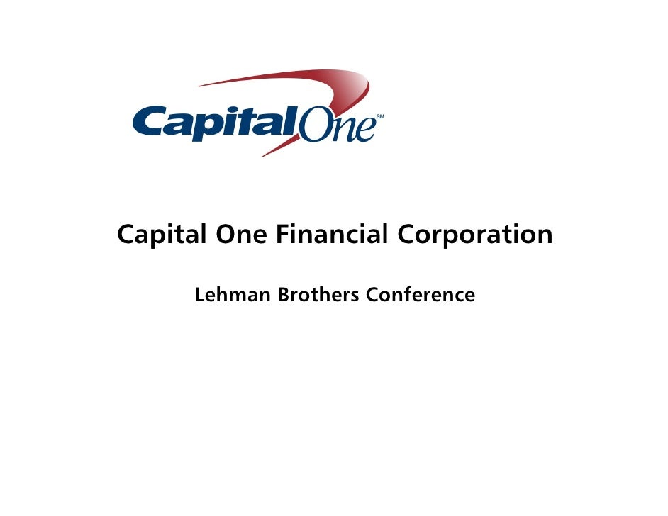 Capital One Financial Corporation       Lehman Brothers Conference