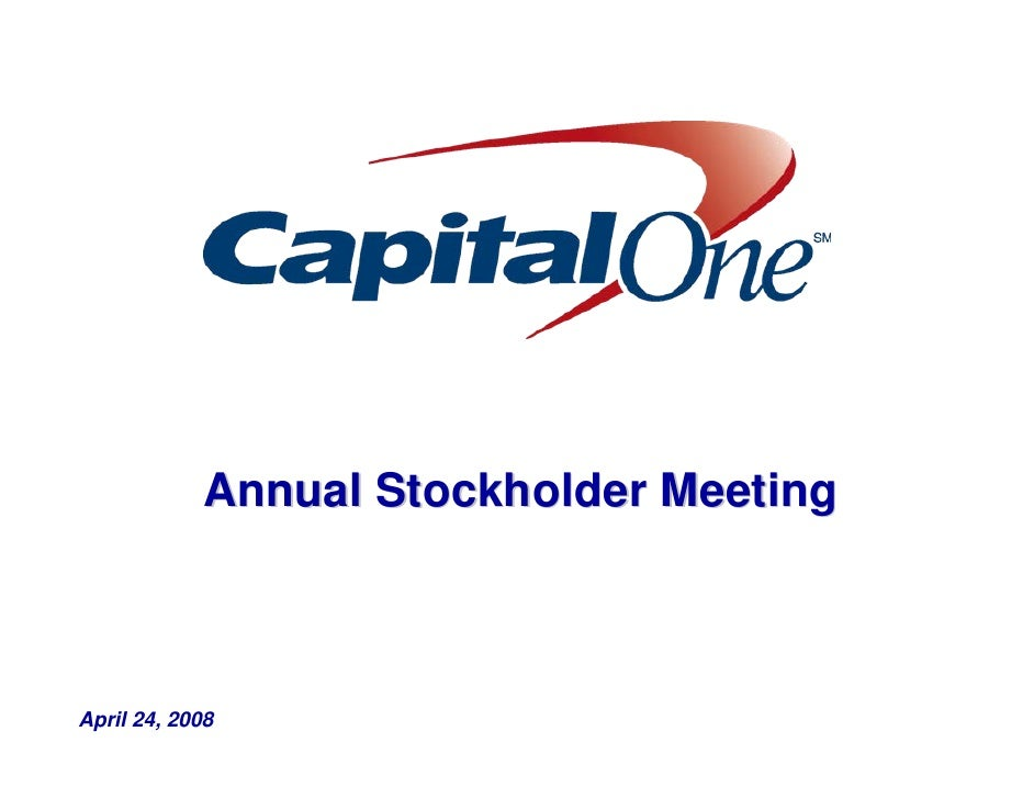 Annual Stockholder Meeting    April 24, 2008