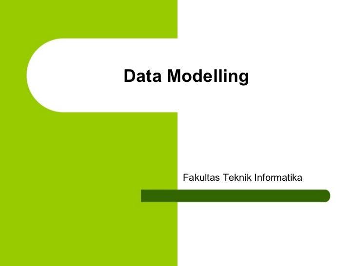 Data Modelling Fakultas Teknik Informatika