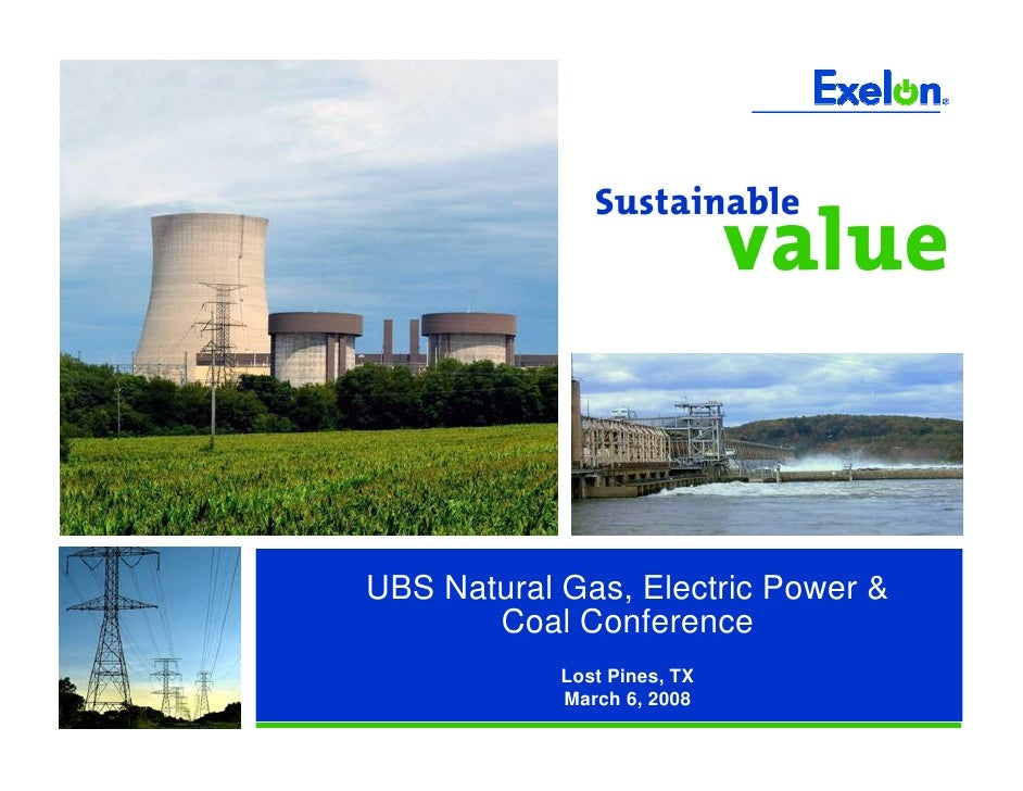 UBS Natural Gas, Electric Power &        Coal Conference             Lost Pines, TX             March 6, 2008
