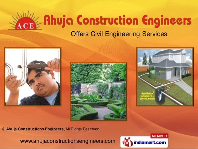 www.ahujaconstructionsengineers.com © Ahuja Constructions Engineers, All Rights Reserved Offers Civil Engineering Services