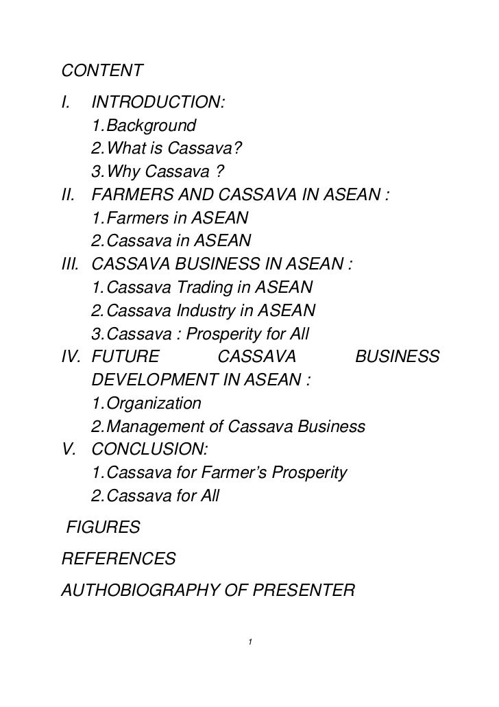 CONTENTI.     INTRODUCTION:       1. Background       2. What is Cassava?       3. Why Cassava ?II.    FARMERS AND CASSAVA...