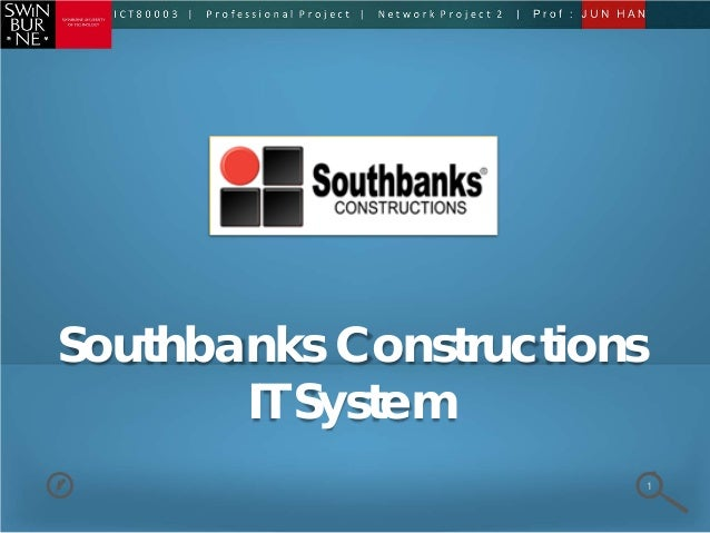 Southbanks Constructions IT System 1