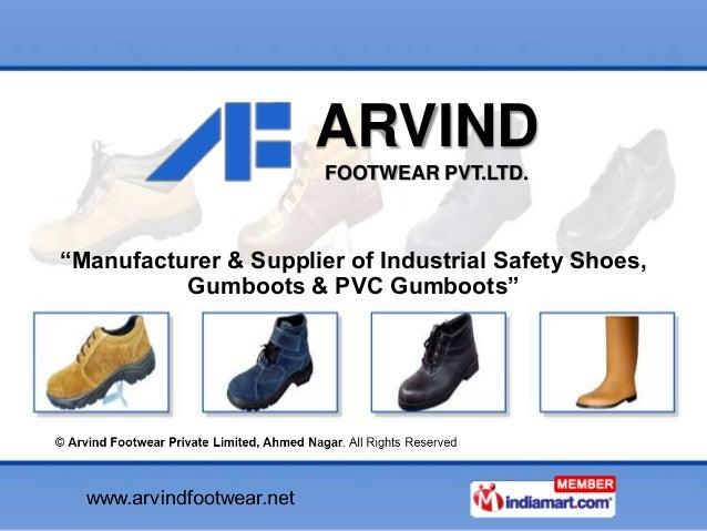 "ARVINDFOOTWEAR PVT.LTD.""Manufacturer & Supplier of Industrial Safety Shoes,Gumboots & PVC Gumboots"""
