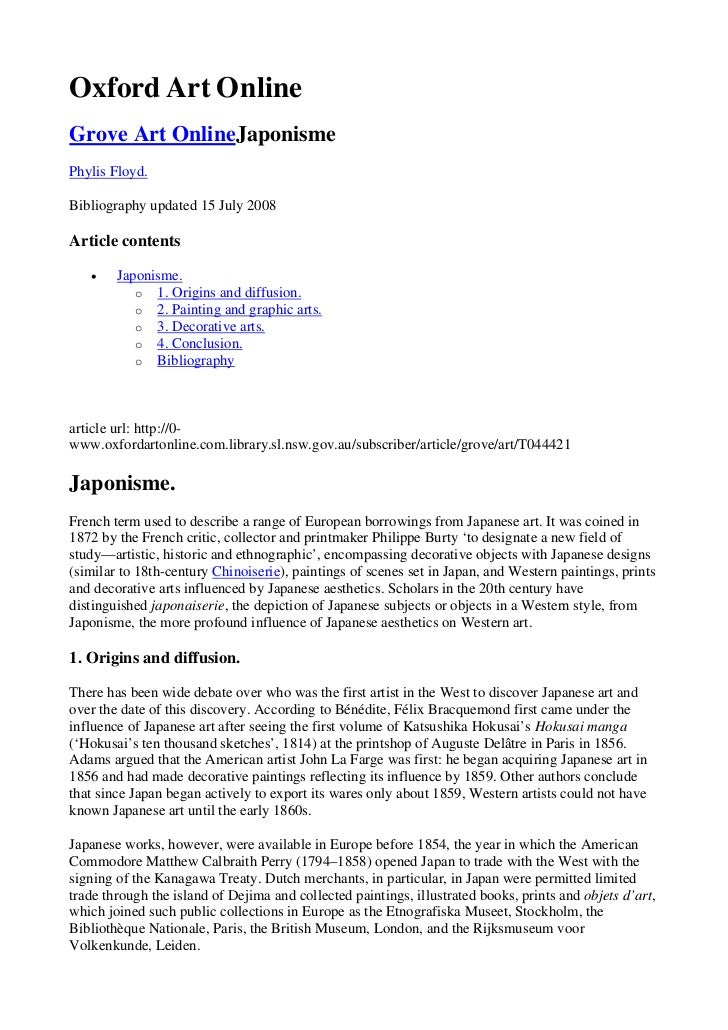 Oxford Art OnlineGrove Art OnlineJaponismePhylis Floyd.Bibliography updated 15 July 2008Article contents   •    Japonisme....