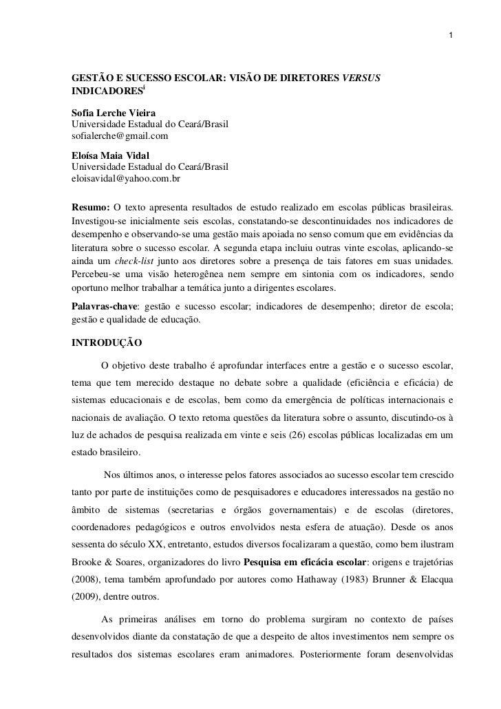 1GESTÃO E SUCESSO ESCOLAR: VISÃO DE DIRETORES VERSUSINDICADORESiSofia Lerche VieiraUniversidade Estadual do Ceará/Brasilso...