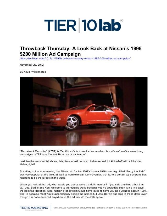 Throwback Thursday: A Look Back at Nissan's 1996$200 Million Ad Campaignhttps://tier10lab.com/2012/11/29/throwback-thursda...