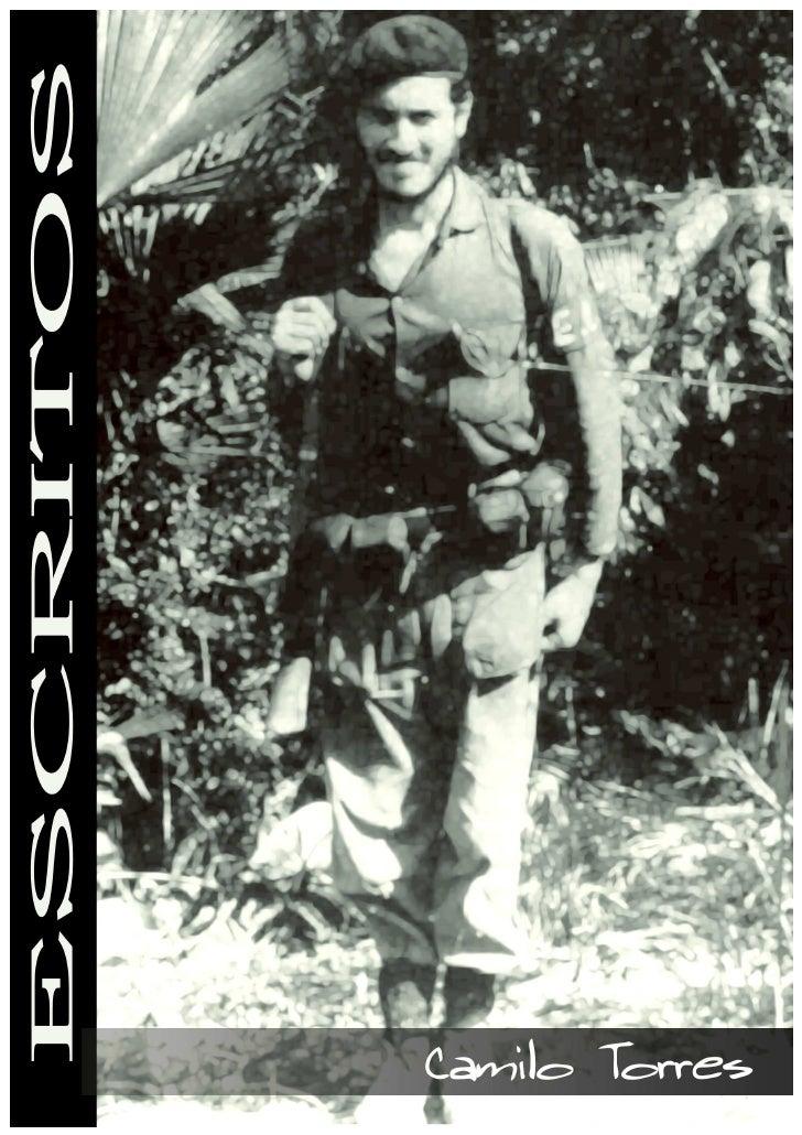 Camilo Torres Restrepo       ESCRITOS              Noviembre 1985            Bogotá – Colombia                        Kata...