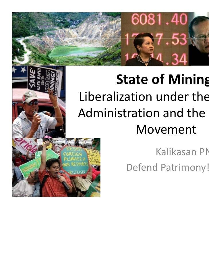 StateofMining:LiberalizationundertheAquinoAdministrationandthePeople's                           p           Mov...