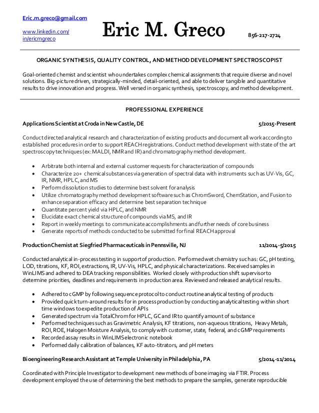 Superior Eric Greco Chemist Resume. Eric.m.greco@gmail.com Www.linkedin.com/ In ... Regard To Chemist Resume