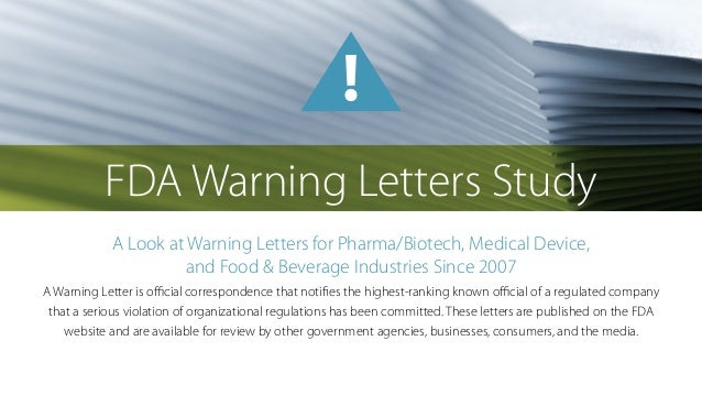 fda warning letters study a look at warning letters for pharmabiotech medical device