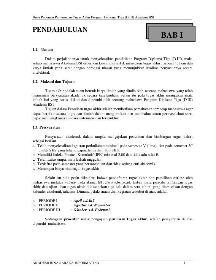 Buku Pedoman Penyusunan Tugas Akhir Program Diploma Tiga (D.III) Akademi BSIPENDAHULUAN                                   ...