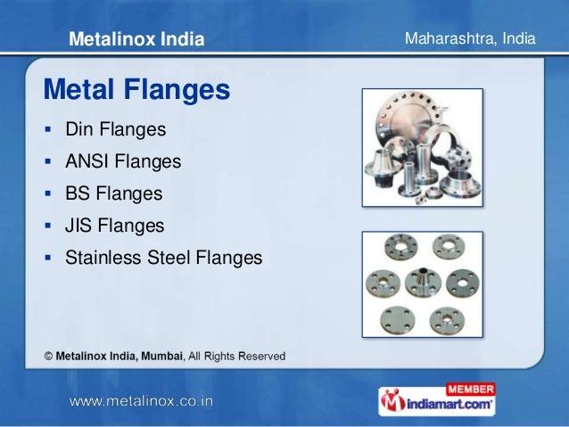 Maharashtra, IndiaMetalinox India Metal Flanges  Din Flanges  ANSI Flanges  BS Flanges  JIS Flanges  Stainless Steel ...