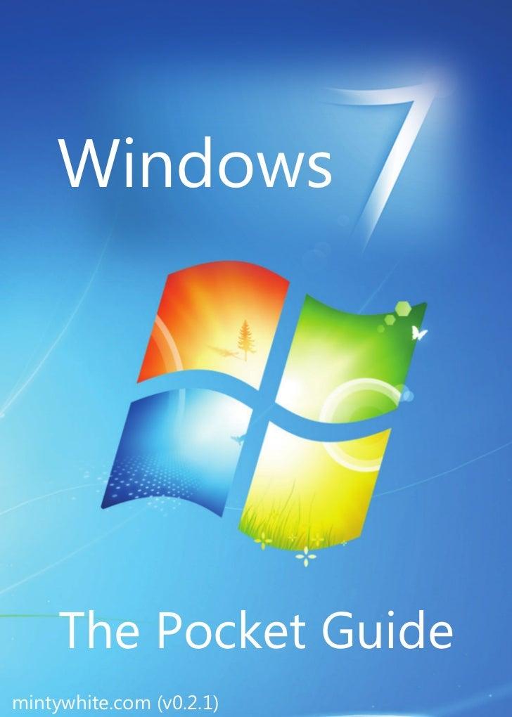 Windows 7 – The Pocket Guide   2     Windows     The Pocket Guidemintywhite.com (v0.2.1)