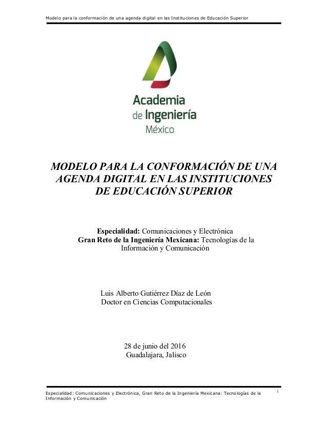 Modelo para la conformación de una agenda digital en las Instituciones de Educación Superior Especialidad: Comunicaciones ...