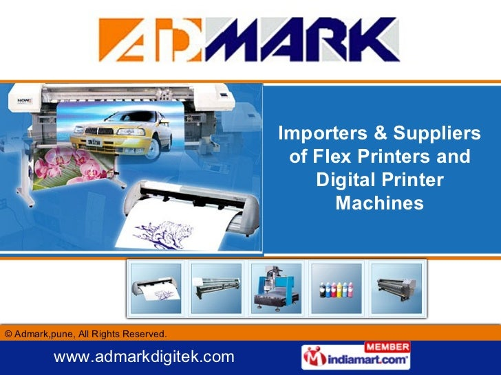 Importers & Suppliers of Flex Printers and Digital Printer Machines