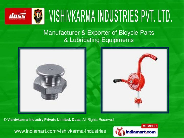 Manufacturer & Exporter of Bicycle Parts                             & Lubricating Equipments© Vishivkarma Industry Privat...