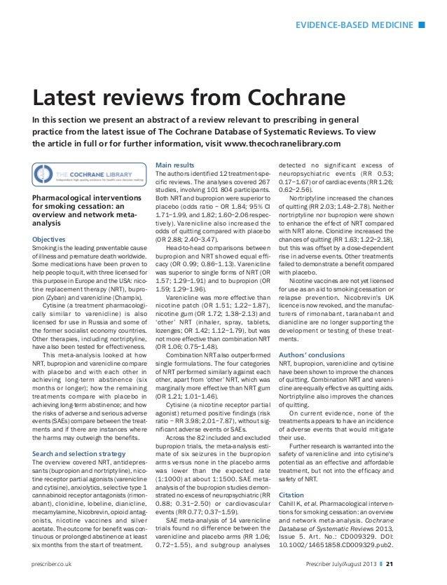 EVIDENCE-BASED MEDICINE n Prescriber July/August 2013 z 21prescriber.co.uk Pharmacological interventions for smoking cessa...