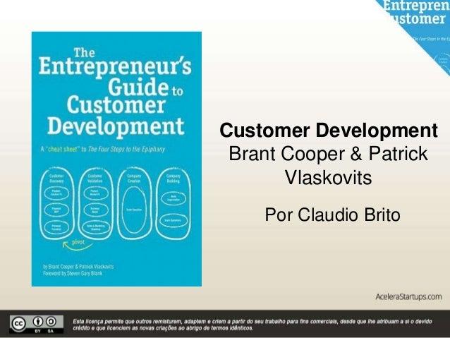 Customer Development Brant Cooper & Patrick Vlaskovits Por Claudio Brito