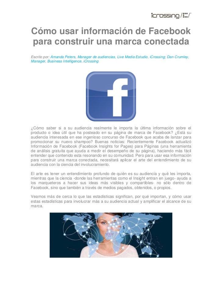 Cómo usar información de Facebookpara construir una marca conectadaEscrito por: Amanda Peters, Manager de audiencias, Live...