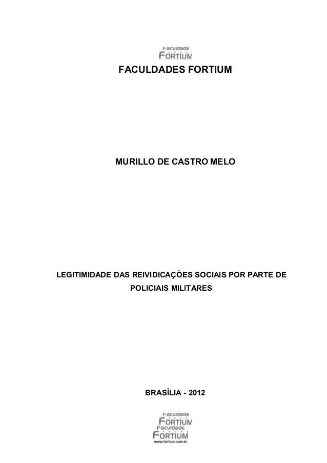 FACULDADES FORTIUM             MURILLO DE CASTRO MELOLEGITIMIDADE DAS REIVIDICAÇÕES SOCIAIS POR PARTE DE                PO...