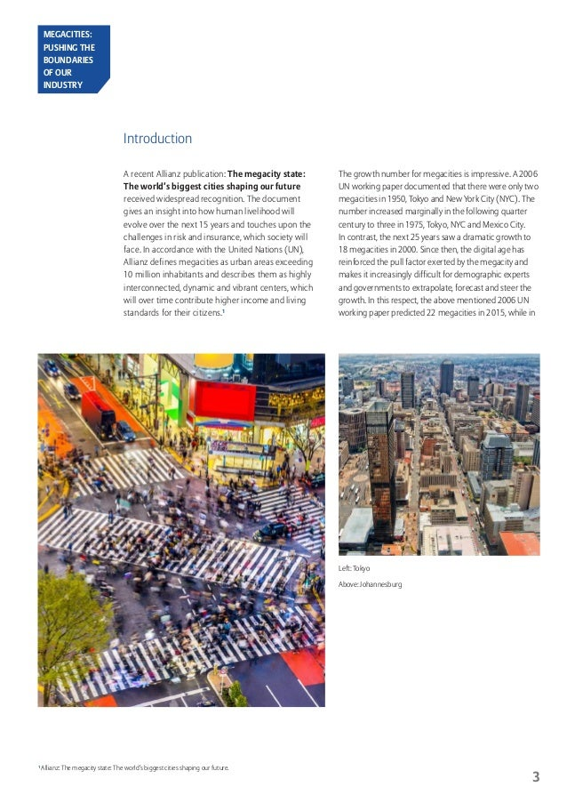 challenges facing megacities Challenges facing tokyo's development a challenge facing tokyo today is the very high population of the city and its metropolitan area tokyo remains the most populous city in the world.