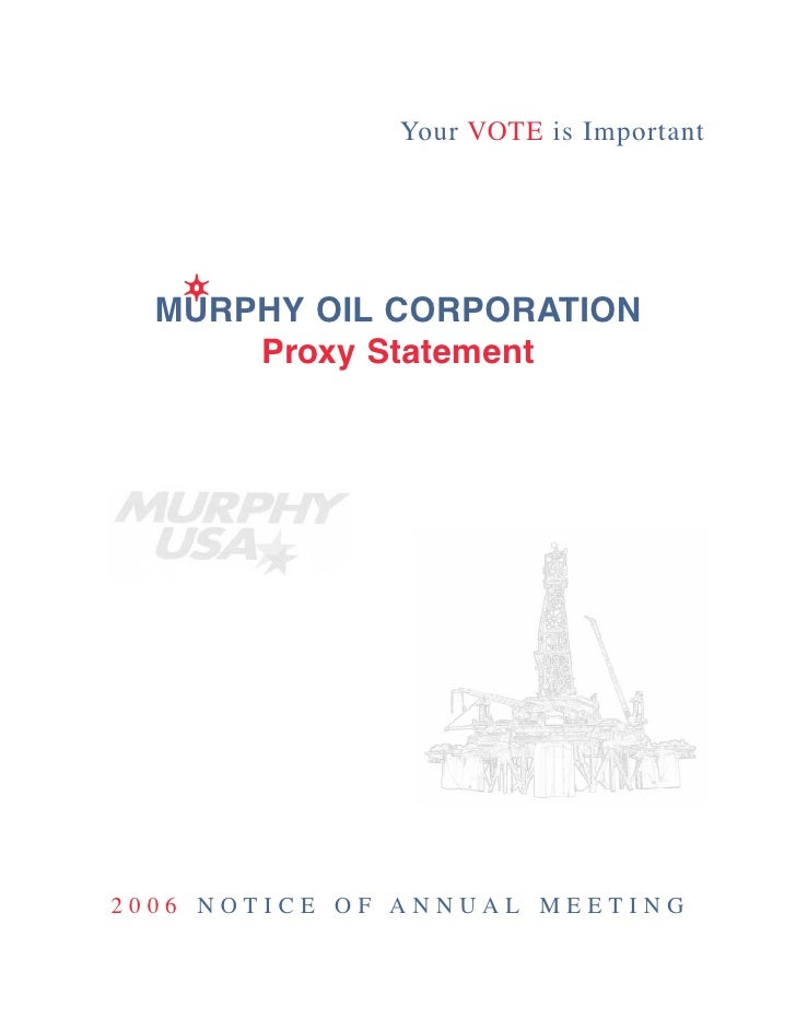 Your VOTE is Important       MURPHY OIL CORPORATION       Proxy Statement     2006 NOTICE OF ANNUAL MEETING