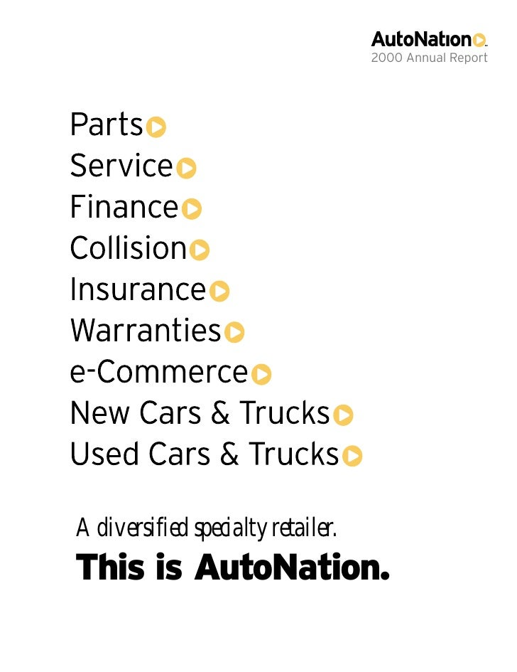 2000 Annual Report     A diversified specialty retailer. This is AutoNation.