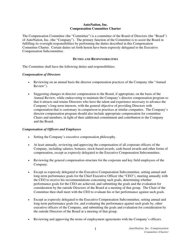 "AutoNation, Inc.                                   Compensation Committee Charter  The Compensation Committee (the ""Commit..."