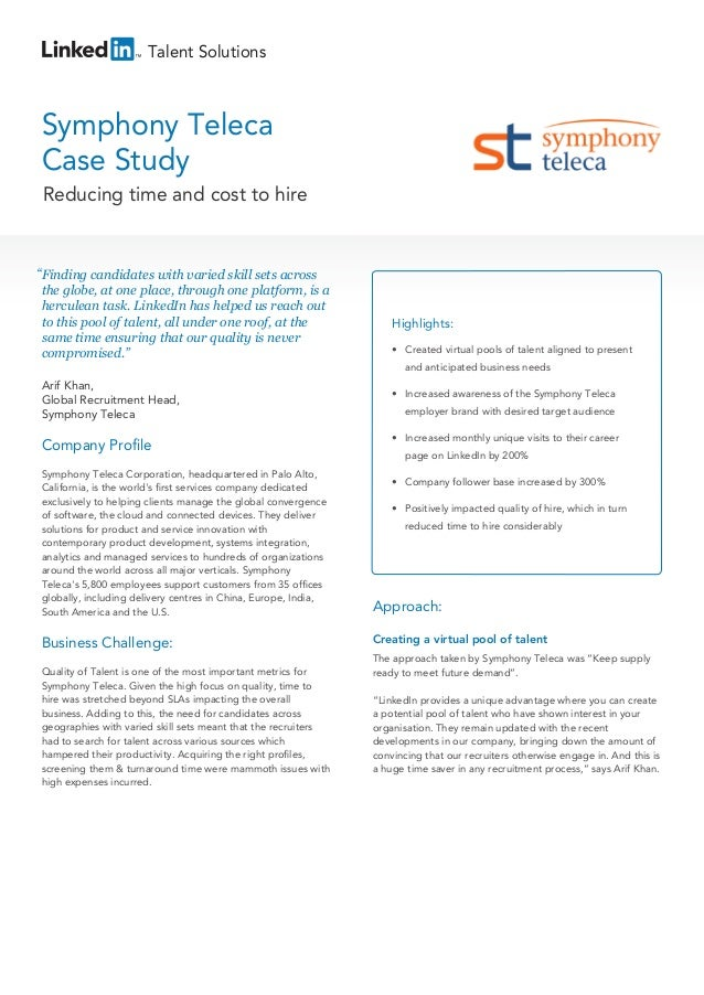 "Talent Solutions  Symphony Teleca Case Study Reducing time and cost to hire  "" Finding candidates with varied skill sets a..."