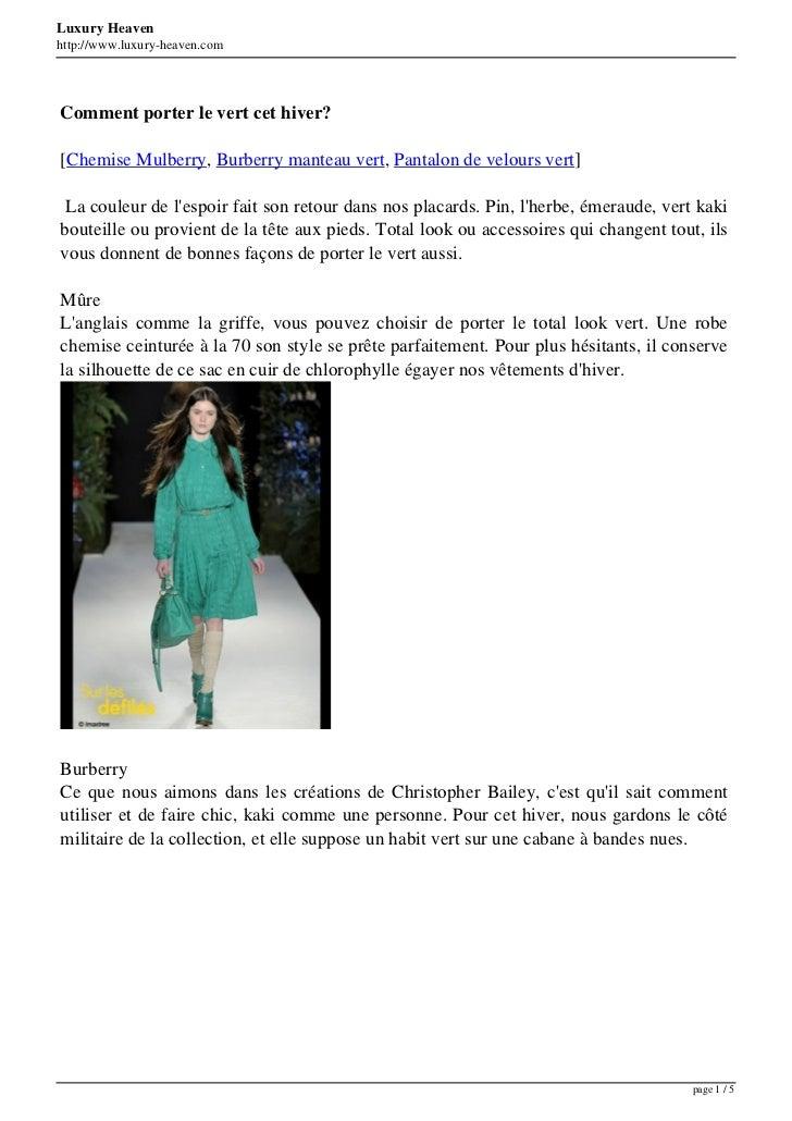 Luxury Heavenhttp://www.luxury-heaven.comComment porter le vert cet hiver?[Chemise Mulberry, Burberry manteau vert, Pantal...