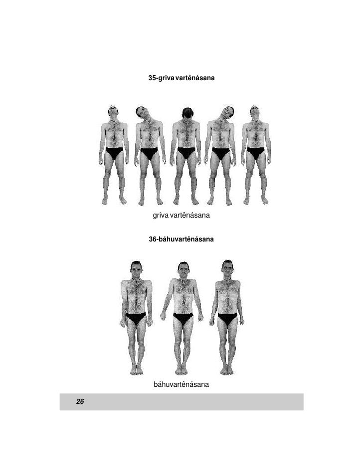 35-griva vartênásana      griva vartênásana     36-báhuvartênásana      báhuvartênásana26
