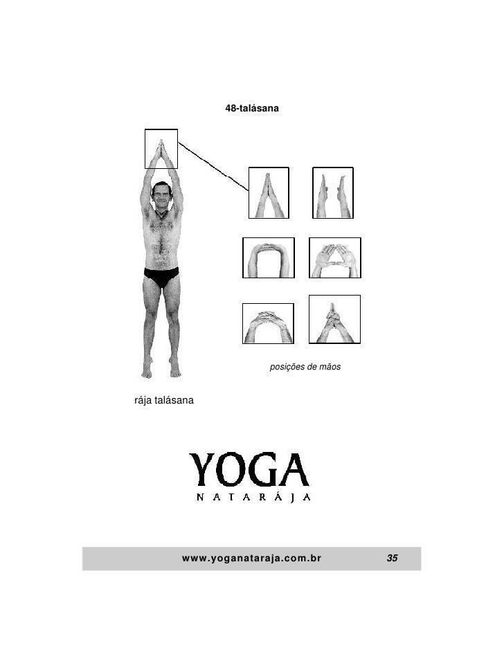 48-talásana                          posições de mãosrája talásana          www.yoganataraja.com.br            35
